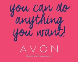you-can-do-anything-you-want-avon