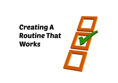 creating-a-routine-that-works
