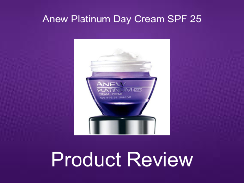 Anew Platinum Day Cream Product Review