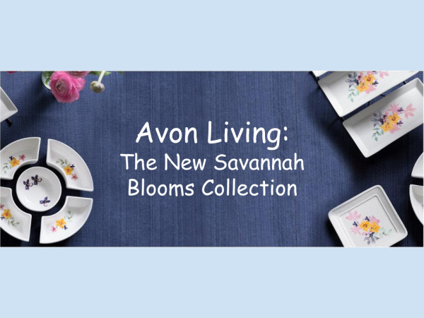TITLE IMAGE_ Avon Living Savannah Blooms Collection
