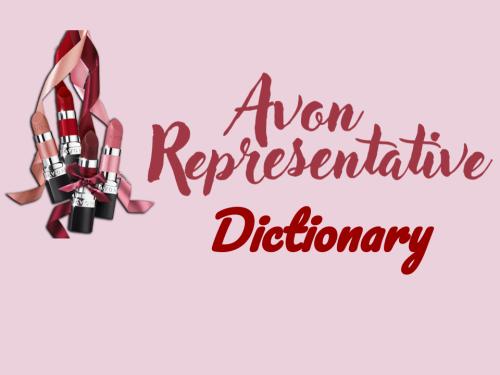 Avon Rep Dictionary